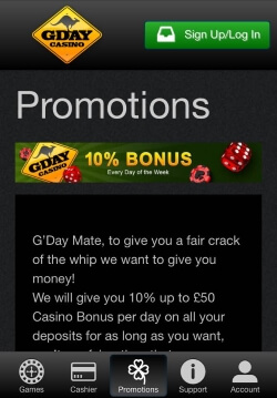 GDay Mobile Casino   Get a 100% cash macth bonus on your first deposit