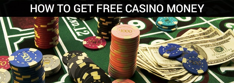 How to get Free Casino Money Image